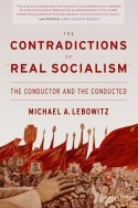 Front cover of The Contradictions of Real Socialism
